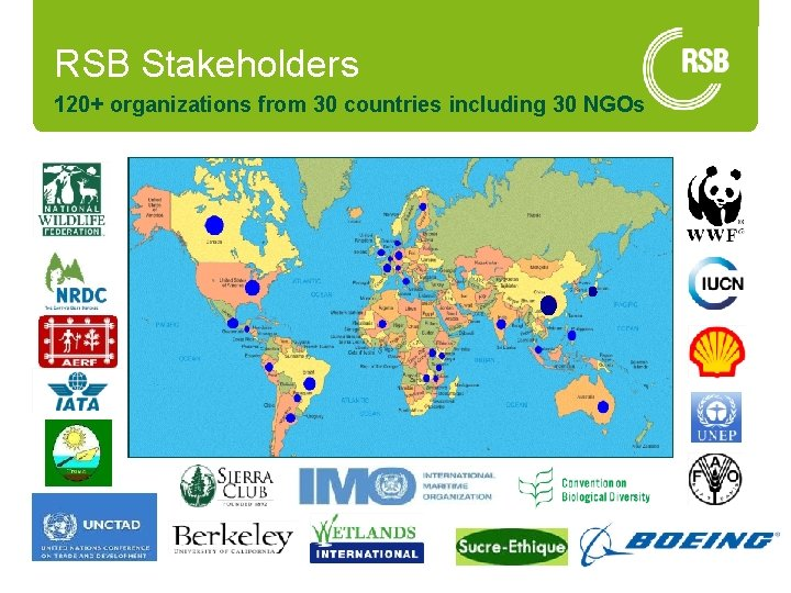RSB Stakeholders 120+ organizations from 30 countries including 30 NGOs 7 24/06/2015