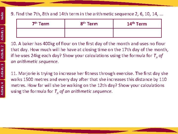 7 th Term 8 th Term Activity 4 Activity 3 Activity 2 Activity 1
