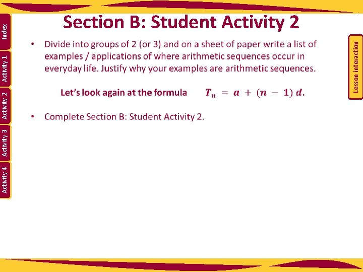 Activity 4 Activity 3 Activity 1 Index Lesson interaction Activity 2 Section B: Student