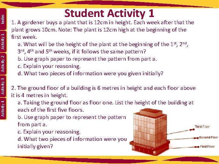 Index Activity 1 Activity 2 Activity 3 Activity 4 Student Activity 1 1. A