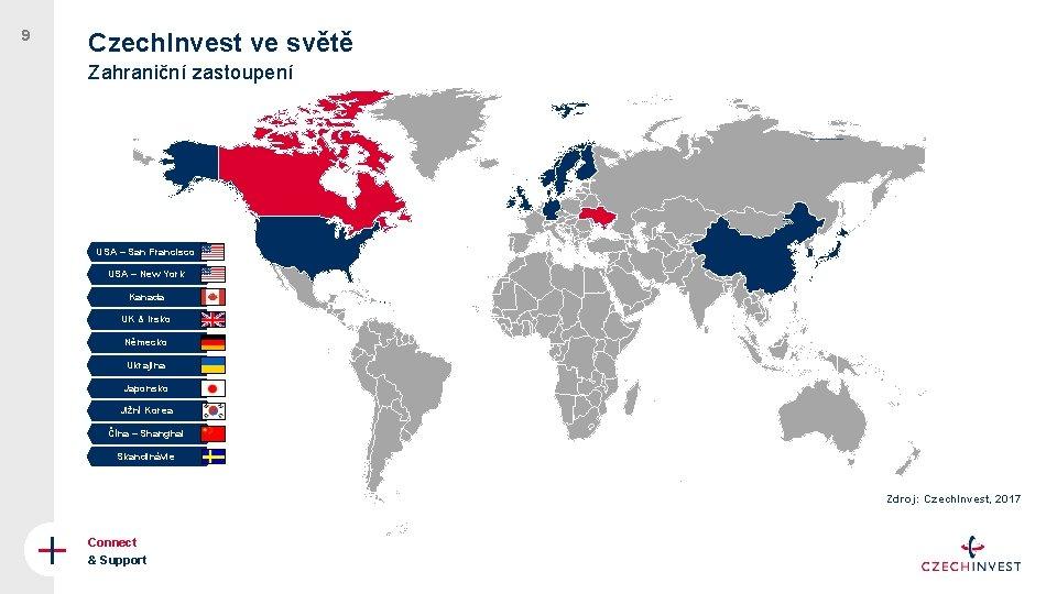 9 Czech. Invest ve světě Zahraniční zastoupení USA – San Francisco USA – New