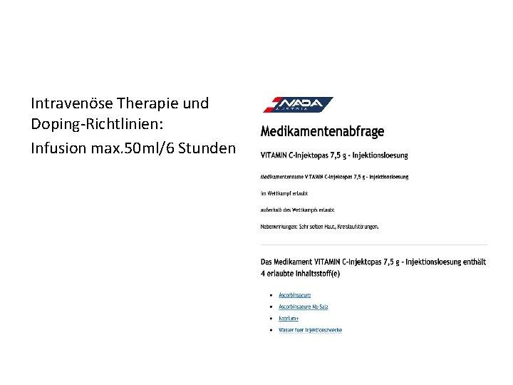 Intravenöse Therapie und Doping-Richtlinien: Infusion max. 50 ml/6 Stunden