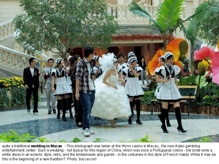 quite a traditional wedding in Macau. - This photograph was taken at the Wynn