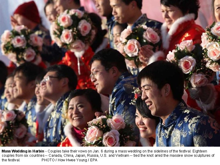 Mass Wedding in Harbin - Couples take their vows on Jan. 6 during a