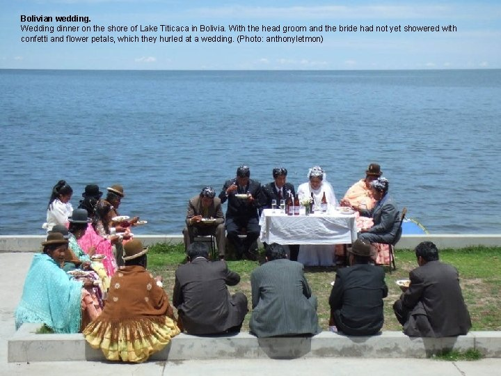Bolivian wedding. Wedding dinner on the shore of Lake Titicaca in Bolivia. With the