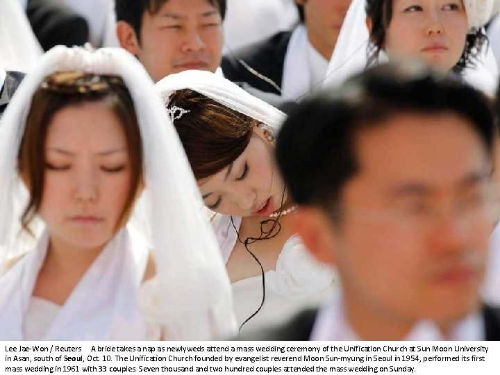 Lee Jae-Won / Reuters A bride takes a nap as newlyweds attend a mass