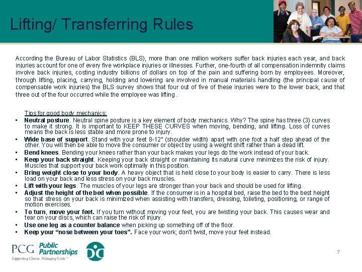 Lifting/ Transferring Rules According the Bureau of Labor Statistics (BLS), more than one million
