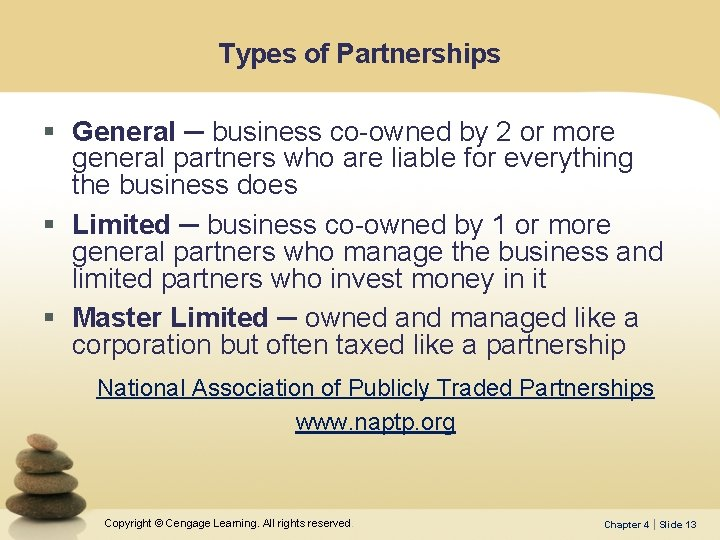 Types of Partnerships § General ─ business co-owned by 2 or more general partners