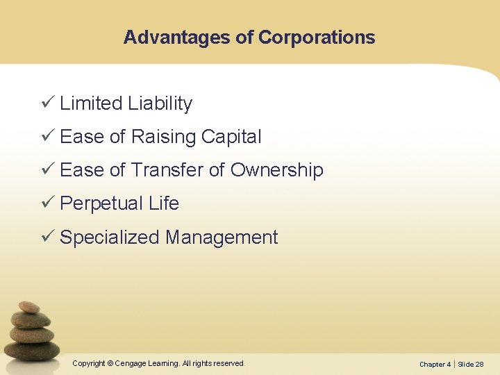 Advantages of Corporations ü Limited Liability ü Ease of Raising Capital ü Ease of