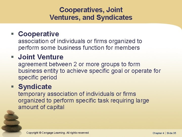 Cooperatives, Joint Ventures, and Syndicates § Cooperative association of individuals or firms organized to
