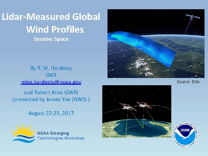 Lidar-Measured Global Wind Profiles Session: Space By R. M. Hardesty OAR mike. hardesty@noaa. gov