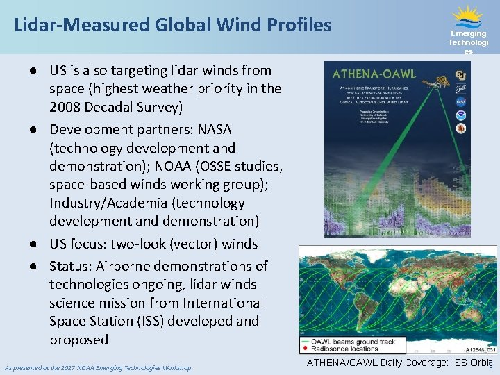 Lidar-Measured Global Wind Profiles Emerging Technologi es ● US is also targeting lidar winds