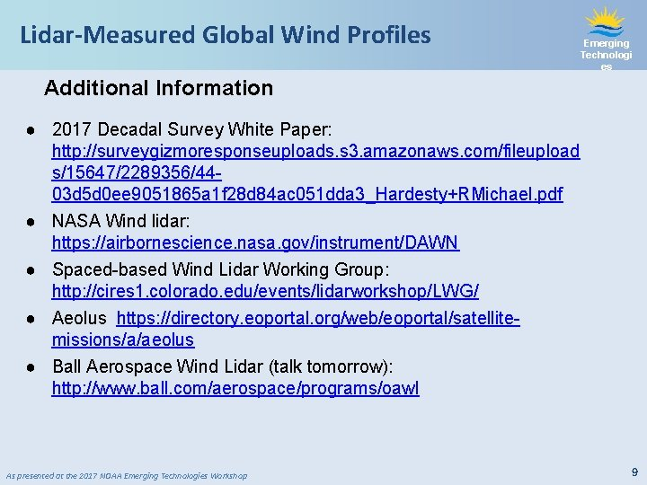 Lidar-Measured Global Wind Profiles Emerging Technologi es Additional Information ● 2017 Decadal Survey White