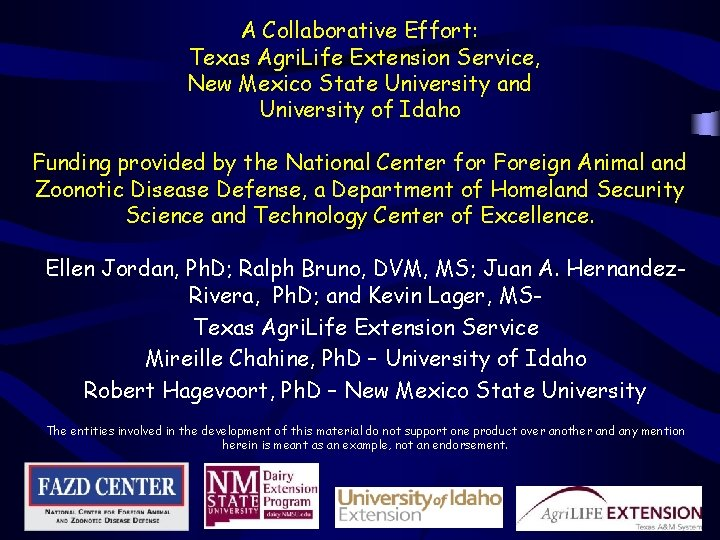 A Collaborative Effort: Texas Agri. Life Extension Service, New Mexico State University and University