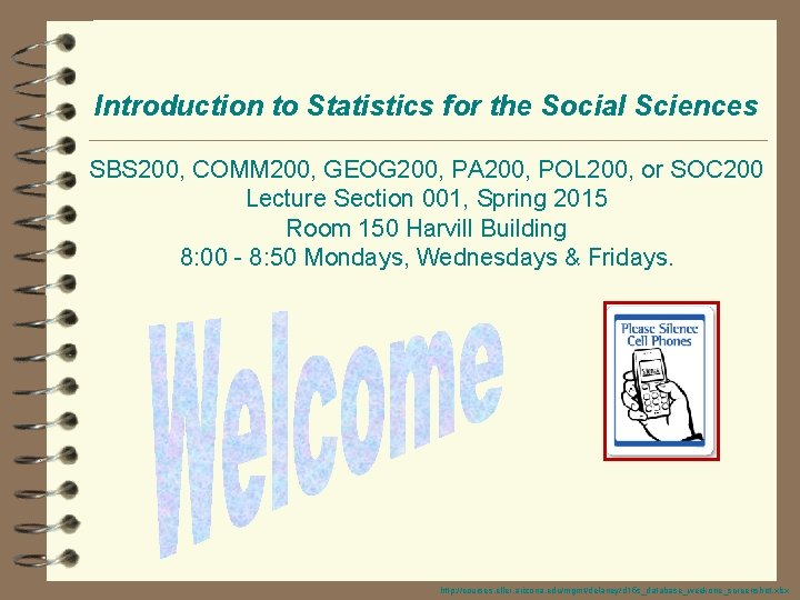 Introduction to Statistics for the Social Sciences SBS 200, COMM 200, GEOG 200, PA