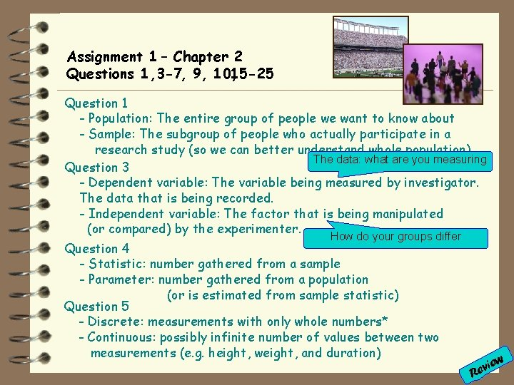 Assignment 1 – Chapter 2 Questions 1, 3 -7, 9, 10, 15 -25 Question
