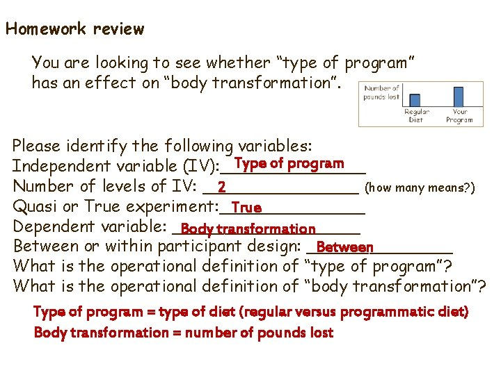 """Homework review You are looking to see whether """"type of program"""" has an effect"""