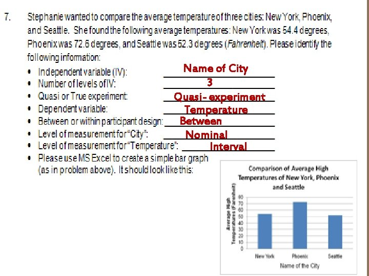 Name of City 3 Quasi- experiment Temperature Between Nominal Interval