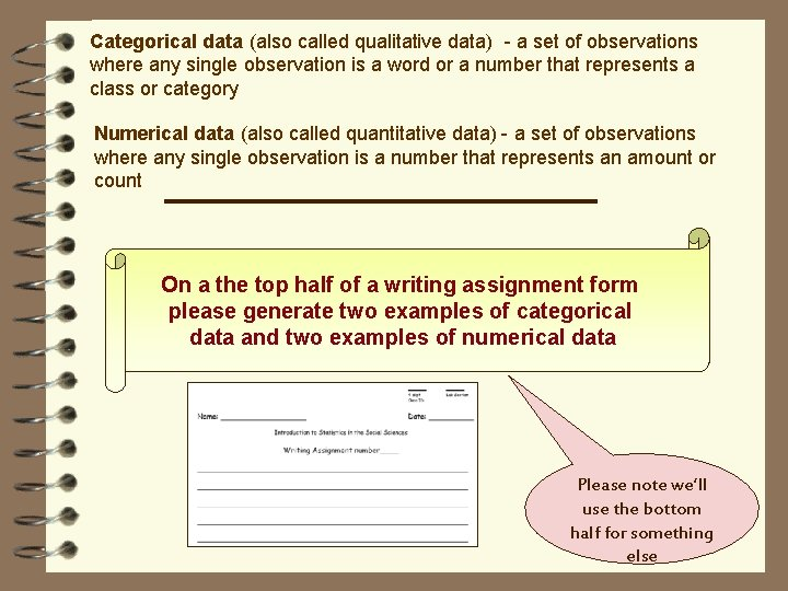 Categorical data (also called qualitative data) - a set of observations where any single