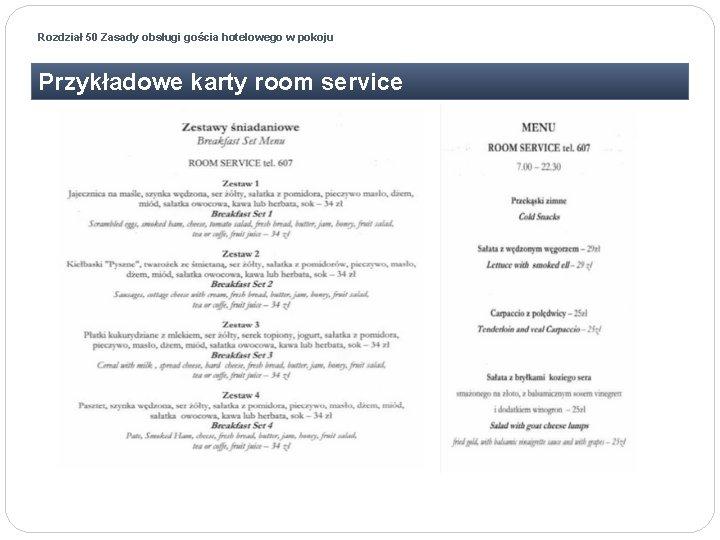 Rozdział 50 Zasady obsługi gościa hotelowego w pokoju Przykładowe karty room service