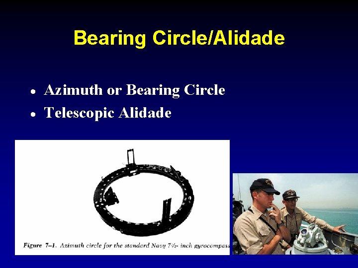 Bearing Circle/Alidade · · Azimuth or Bearing Circle Telescopic Alidade