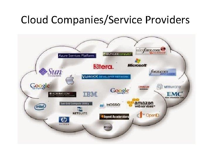 Cloud Companies/Service Providers