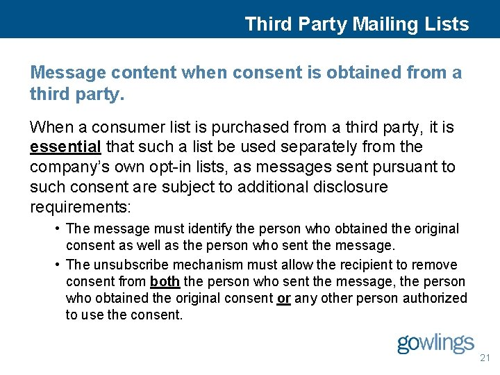 Third Party Mailing Lists Message content when consent is obtained from a third party.