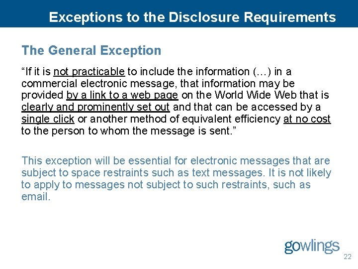 "Exceptions to the Disclosure Requirements The General Exception ""If it is not practicable to"