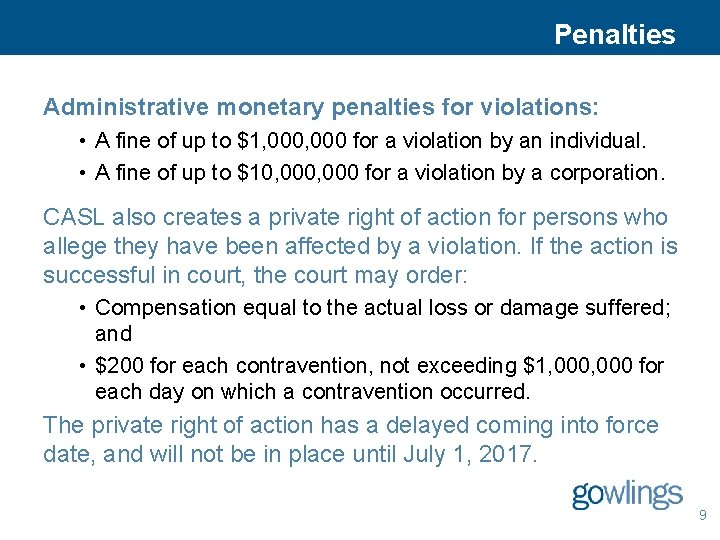 Penalties Administrative monetary penalties for violations: • A fine of up to $1, 000