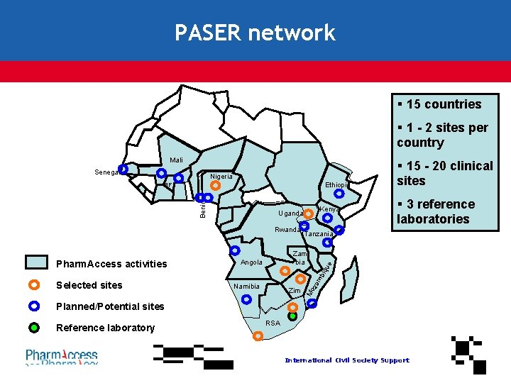 PASER network § 15 countries § 1 - 2 sites per country Mali Senegal