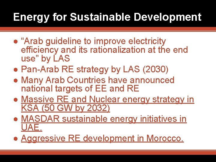 """Energy for Sustainable Development ● """"Arab guideline to improve electricity efficiency and its rationalization"""