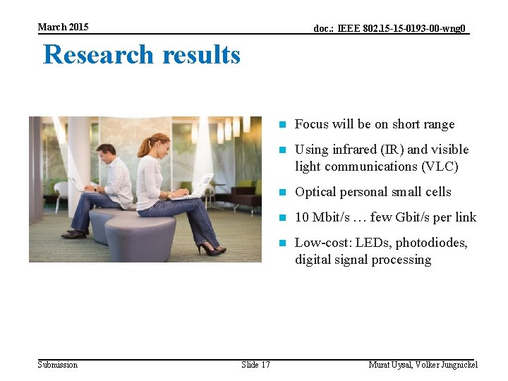 March 2015 doc. : IEEE 802. 15 -15 -0193 -00 -wng 0 Research results