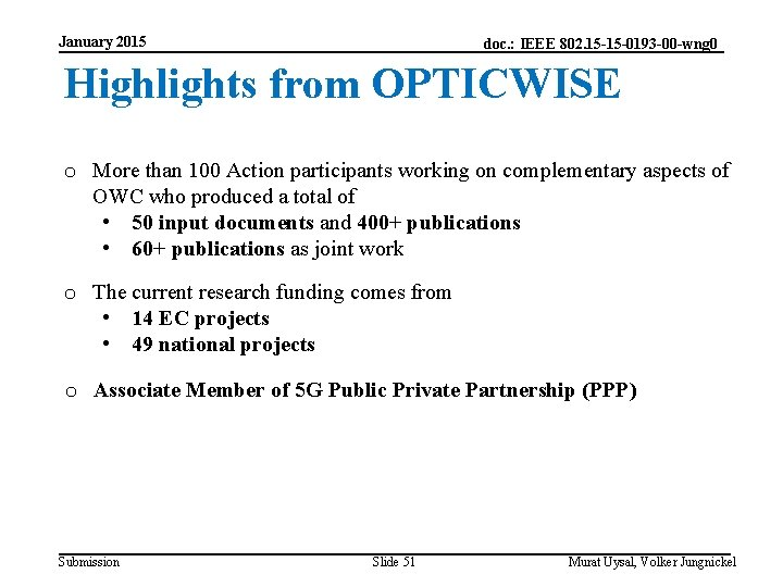 January 2015 doc. : IEEE 802. 15 -15 -0193 -00 -wng 0 Highlights from