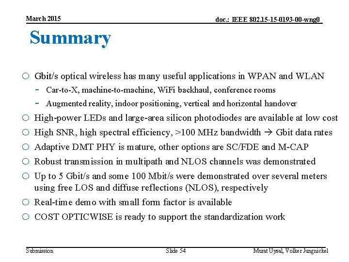 March 2015 doc. : IEEE 802. 15 -15 -0193 -00 -wng 0 Summary o