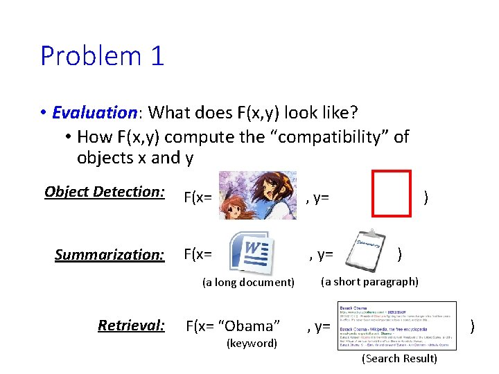 Problem 1 • Evaluation: What does F(x, y) look like? • How F(x, y)