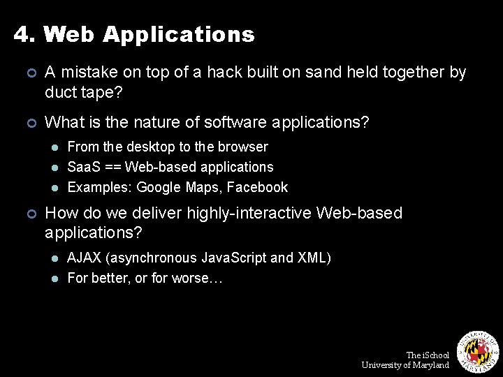 4. Web Applications ¢ A mistake on top of a hack built on sand