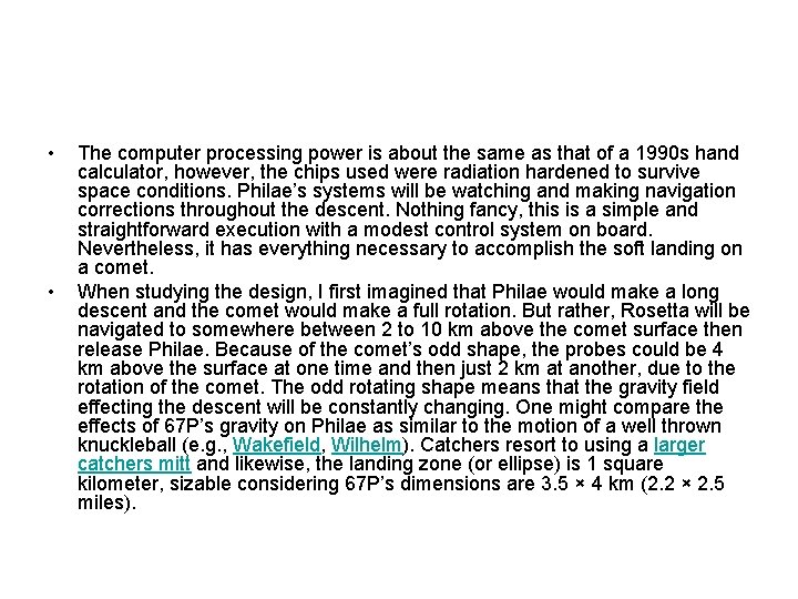 • • The computer processing power is about the same as that of