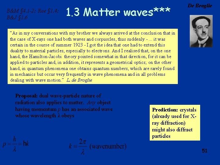 B&M § 4. 1 -2; Rae § 1. 4; B&J § 1. 6 1.