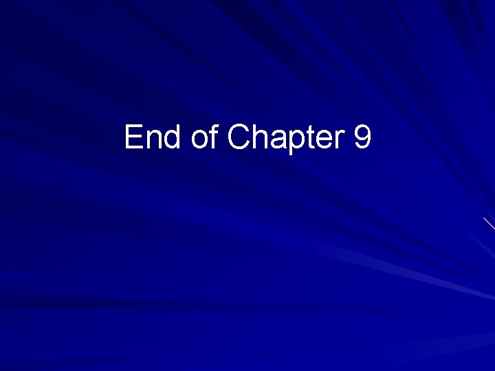 End of Chapter 9 © 2010 Prentice Hall Business Publishing, Auditing 13/e, Arens/Elder/Beasley 9