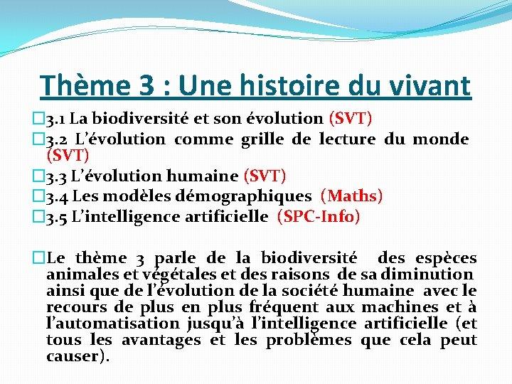 Thème 3 : Une histoire du vivant � 3. 1 La biodiversité et son