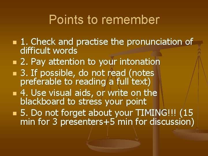 Points to remember n n n 1. Check and practise the pronunciation of difficult