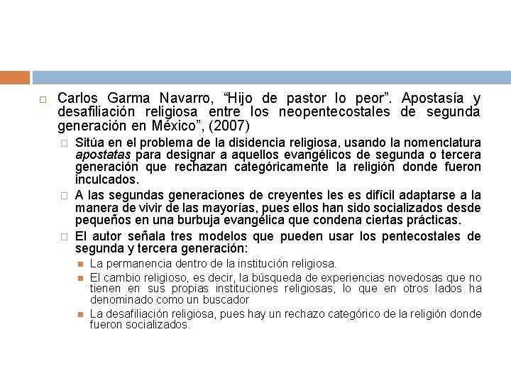"""Carlos Garma Navarro, """"Hijo de pastor lo peor"""". Apostasía y desafiliación religiosa entre"""