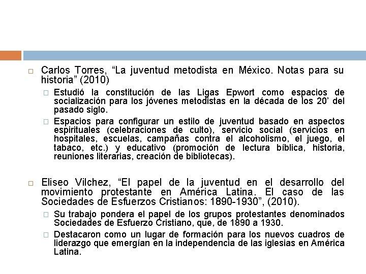 """Carlos Torres, """"La juventud metodista en México. Notas para su historia"""" (2010) �"""