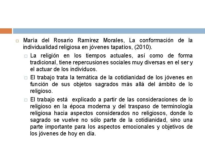 María del Rosario Ramírez Morales, La conformación de la individualidad religiosa en jóvenes