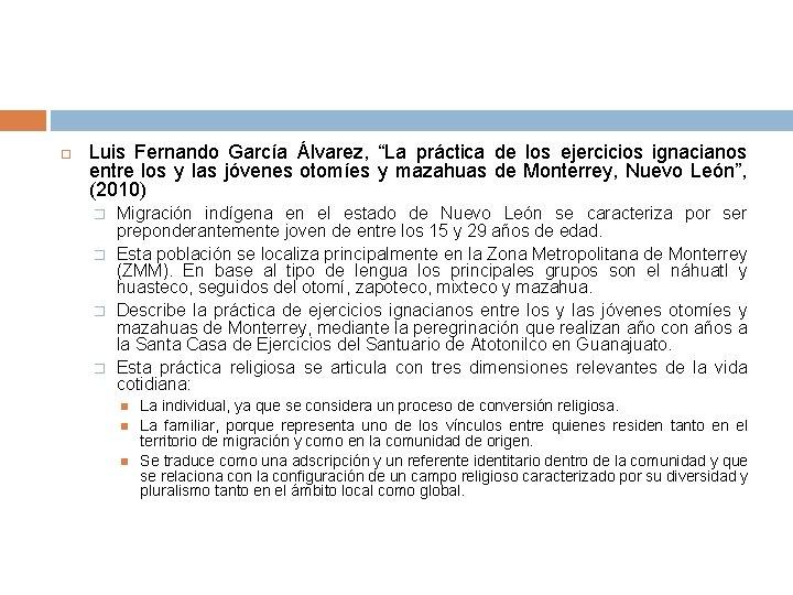 """Luis Fernando García Álvarez, """"La práctica de los ejercicios ignacianos entre los y"""