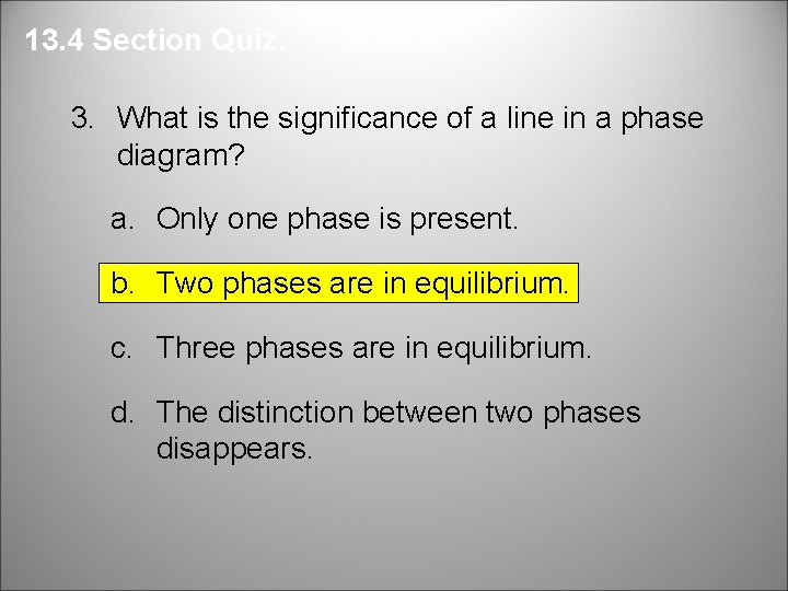 13. 4 Section Quiz. 3. What is the significance of a line in a