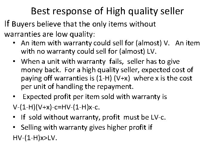 Best response of High quality seller If Buyers believe that the only items without