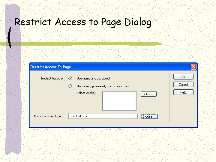 Restrict Access to Page Dialog