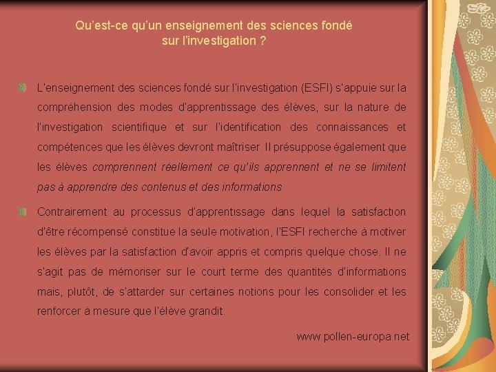 Qu'est-ce qu'un enseignement des sciences fondé sur l'investigation ? L'enseignement des sciences fondé sur