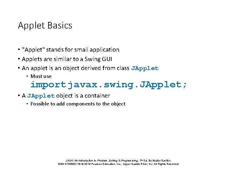 Applet Basics •